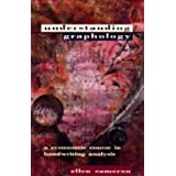 Understanding Graphology: A Systematic Course in Handwriting Analysisby Ellen Cameron