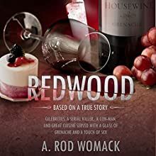 Redwood (       UNABRIDGED) by A. Rod Womack Narrated by Matthew Curtis