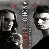 Vision of Serpents: The Vision Series, Book 2 | Vincent Morrone
