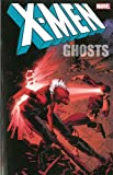 img - for X-Men: Ghosts book / textbook / text book