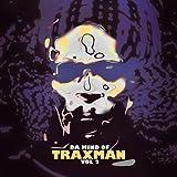 Da Mind Of Traxman Vol.2 [初回限定ボーナス・ミックス(DLコード)+ボーナストラック2曲+ライナー+ポスター+帯]