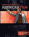 Crime & Violence in American Film