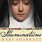 Illuminations: A Novel of Hildegard von Bingen   [Mary Sharratt]