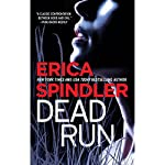Dead Run   Erica Spindler