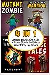 Miner Books for Kids: 4 Miner Novels...