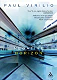 Negative Horizon: An Essay in Dromoscopy (0826489559) by Virilio, Paul