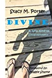 Divine: A New Kind of Enlightenment