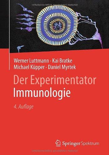 Der Experimentator: Immunologie (German Edition)