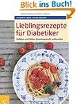 Lieblingsrezepte f�r Diabetiker: Deft...