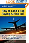 How to Land a Top Paying Airline Job:...