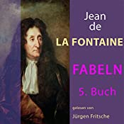 Fabeln von Jean de La Fontaine 5 | Jean de La Fontaine