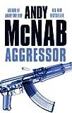 Aggressor : Andy McNab