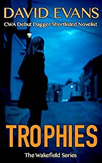 Trophies: A Gripping Detective Thriller by David Evans ebook deal