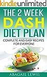 The 2 Week Dash Diet Plan: Dash diet...