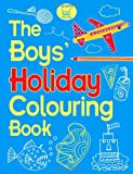 The Boys' Holiday Colouring Book (Colouring Books)