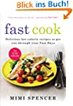 Fast Cook: Delicious Low-Calorie Reci...