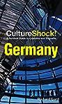 CultureShock! Germany (Culture Shock!)