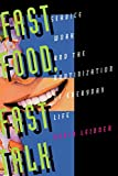 img - for Fast Food, Fast Talk: Service Work and the Routinization of Everyday Life book / textbook / text book