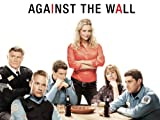 Against the Wall Pilot