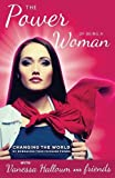 img - for The Power of Being A Woman book / textbook / text book