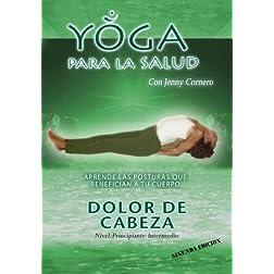 """Yoga para la Salud DVD  """" Dolores de cabeza"""""""