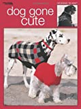 img - for Dog Gone Cute (Leisure Arts #3318) book / textbook / text book
