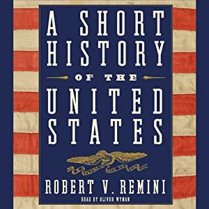A Short History of the United States | [Robert V. Remini]