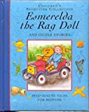 img - for Children's Storytime Collection: Esmerelda the Rag Doll and Other Stories book / textbook / text book