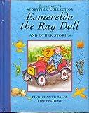 Children's Storytime Collection: Esmerelda the Rag Doll and Other Stories (1840843349) by Derek Hall