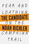 The Candidate: Fear and Loathing on t...