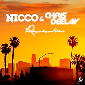 Nicco & Chris Delay-Remember