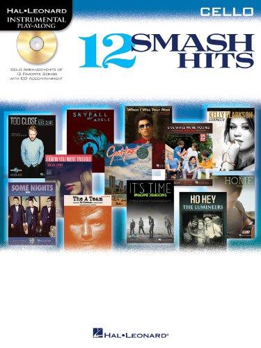 12 Smash Hits: For Cello (Instrumental Playalong)