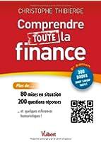 Comprendre toute la finance - 300 pages pour savoir faire