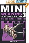 Mini Weapons of Mass Destruction 3: B...