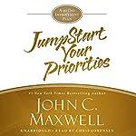 JumpStart Your Priorities: A 90-Day Improvement Plan | John C. Maxwell