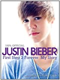 FIRST STEP 2 FOREVER: My Story
