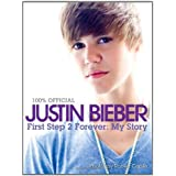 Justin Bieber: My Storyby Justin Bieber