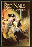 Red Nails (0399123334) by Robert E. Howard