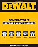 img - for DEWALT Contractor's Daily Logbook & Jobsite Reference book / textbook / text book