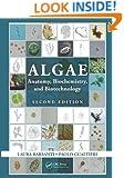 Algae: Anatomy, Biochemistry, and Biotechnology, Second Edition