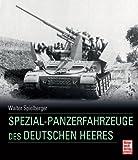 img - for Spezial-Panzerfahrzeuge des deutschen Heeres book / textbook / text book