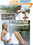 Essential Elements of Portrait Photog...