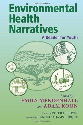 Environmental Health Narratives: A Reader For Youth