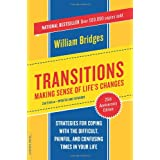 Transitions: Making Sense of Life's Changesby William Bridges