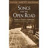 Songs for the Open Road: Poems of Travel and Adventure (Dover Thrift Editions) ~ Robert W. Service