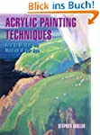 Acrylic Painting Techniques: How to M...