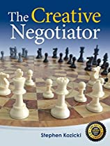 The Creative Negotiator: Changing the Focus to Value