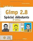 Cahier Gimp 2.8 : Spécial débutants