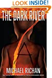 The Dark River: A