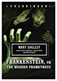 Frankenstein (or The Modern Prometheus)